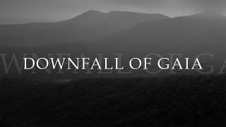 "Downfall of Gaia ""In the Rivers Bleak"" (OFFICIAL)"