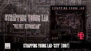 STRAPPING YOUNG LAD - Velvet Kevorkian (Album Track)
