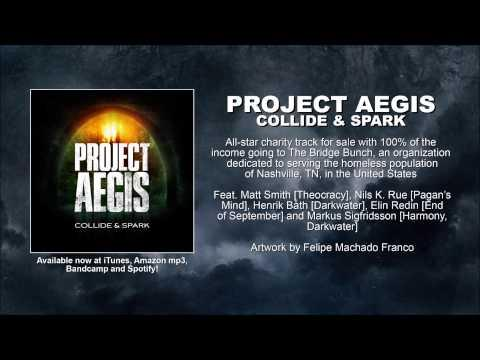 Project Aegis - Collide & Spark [full Track]