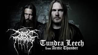Darkthrone - Tundra Leech (Arctic Thunder) (with commentary by Fenriz)