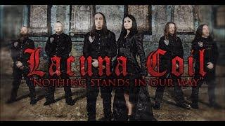 LACUNA COIL - Nothing Stands in Our Way (LYRIC VIDEO)