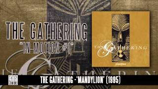 THE GATHERING - In Motion #1 (Album Track)