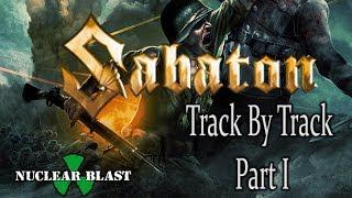 SABATON - Heroes (OFFICIAL TRACK-BY-TRACK PART I)