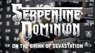 """Serpentine Dominion """"On the Brink of Devastation"""" (GUITAR PLAY THROUGH)"""