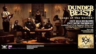 DUNDERBEIST - SONGS OF THE BURIED (Official)